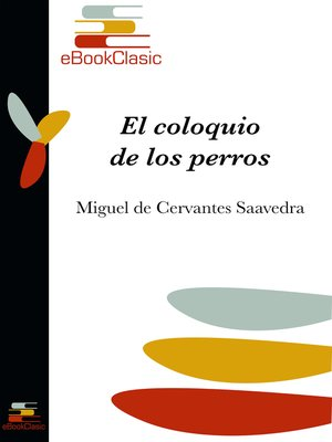 cover image of El coloquio de los perros (Anotado)