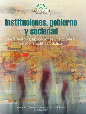 cover image of Instituciones,gobierno y sociedad