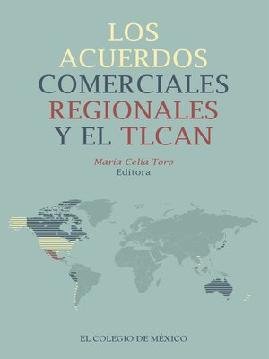 cover image of Los acuerdos comerciales regionales y el TLCAN