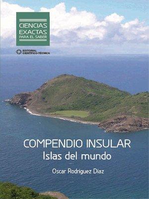 cover image of Compendio Insular. Islas del mundo