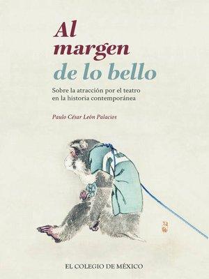 cover image of Al margen de lo bello