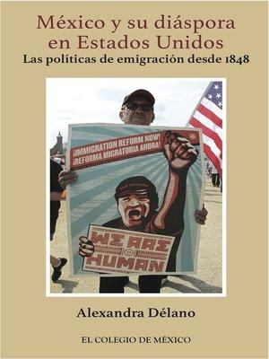 cover image of México y su diáspora en Estados Unidos.