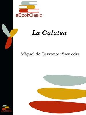 cover image of La Galatea (Anotado)