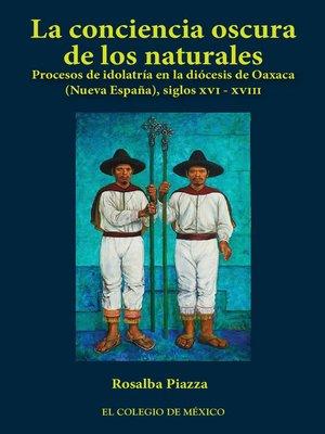 cover image of La conciencia oscura de los naturales.