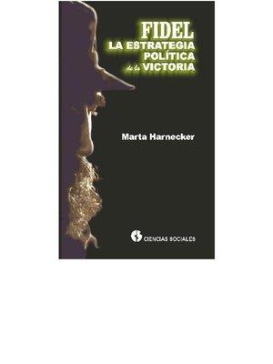 cover image of Fidel, la estrategia política de la  victoria