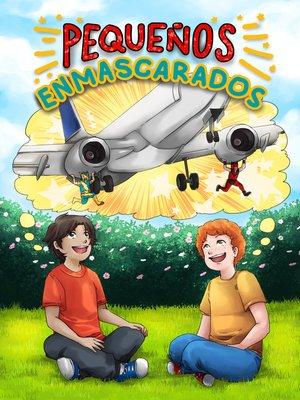 cover image of Pequeños enmascarados