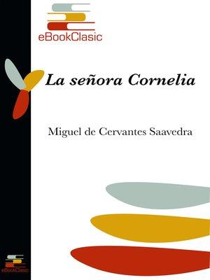 cover image of La señora Cornelia (Anotado)