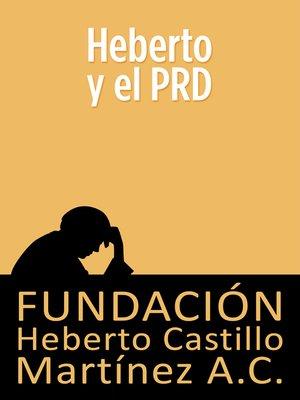 cover image of Heberto y el PRD
