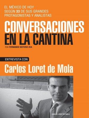 cover image of Carlos Loret de Mola