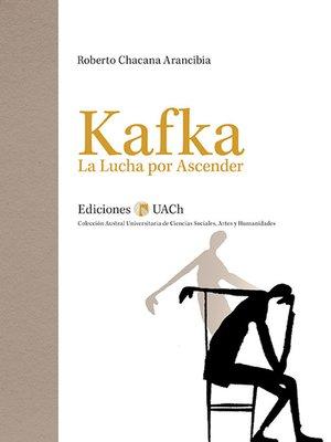 cover image of Kafka. La Lucha por Ascender