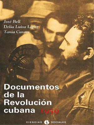 cover image of Documentos de la Revolución Cubana  1959