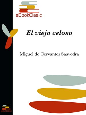 cover image of El viejo celoso (Anotado)