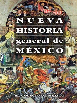 cover image of Nueva historia general de México