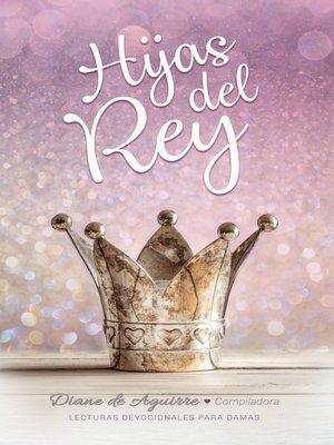 cover image of Hijas del Rey