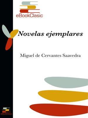 cover image of Novelas ejemplares (Anotado)