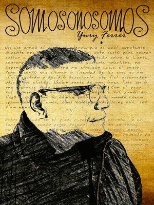 cover image of SOMOS O NO SOMOS