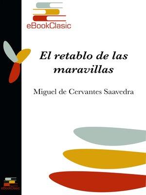 cover image of El retablo de las maravillas (Anotado)