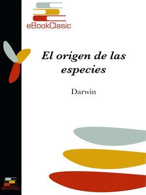 cover image of El origen de las especies (Anotado)