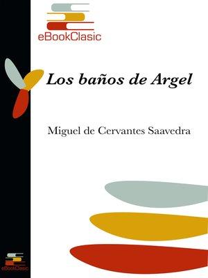 cover image of Los baños de Argel (Anotado)