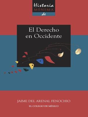 cover image of Historia mínima del derecho en Occidente