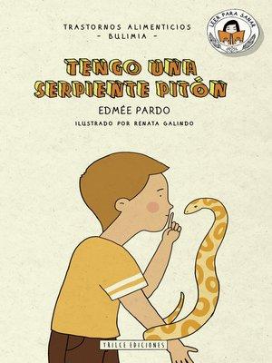 cover image of Tengo una serpiente pitón