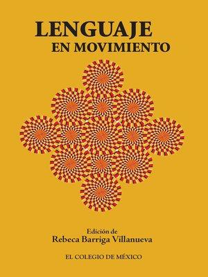 cover image of Lenguaje en movimiento
