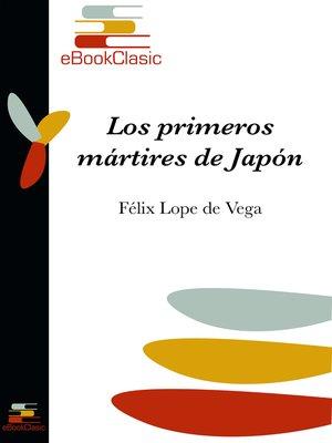 cover image of Los primeros mártires de Japón (Anotado)