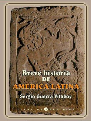 cover image of Breve historia de América Latina