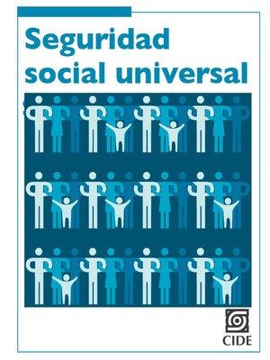 cover image of Seguridad social universal
