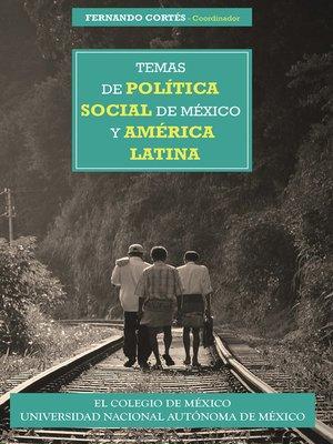 cover image of Temas de política social de México y América Latina