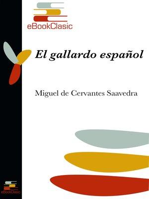 cover image of El gallardo español (Anotado)
