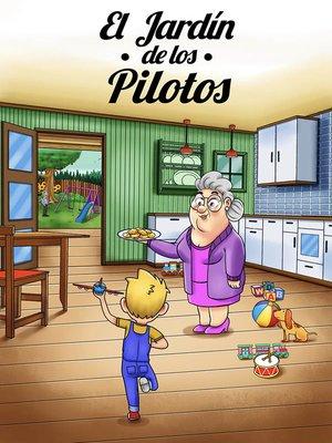 cover image of El jardín de los pilotos