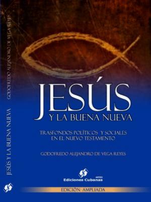 cover image of Jesús y la Buena Nueva