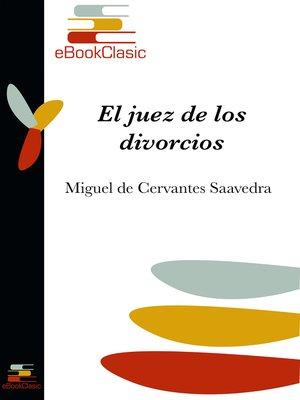 cover image of El juez de los divorcios (Anotado)