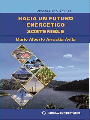 cover image of Hacia un futuro energético sostenible