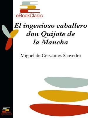cover image of El ingenioso caballero don Quijote de la Mancha (Anotado)