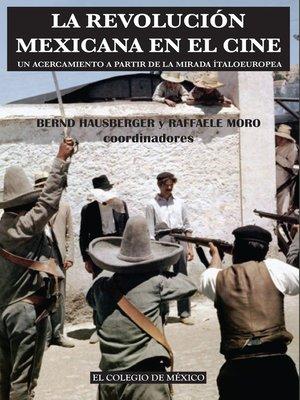 cover image of La revolución mexicana en el cine.