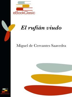 cover image of El rufián viudo (Anotado)