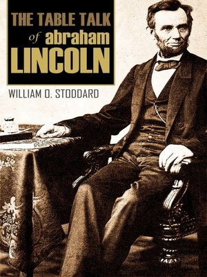 cover image of The Table Talk of Abraham Lincoln