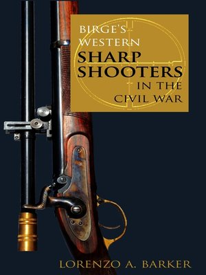cover image of Birge's Western Sharpshooters in the Civil War