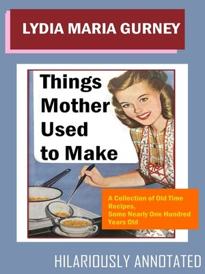 cover image of Things Mother Used to Make