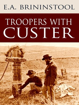 cover image of Troopers with Custer