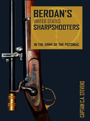 cover image of Berdan's United States Sharpshooters in the Army of the Potomac