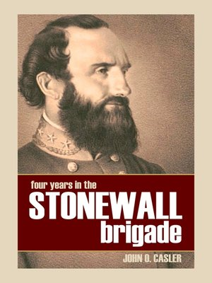 cover image of Four Years in the Stonewall Brigade