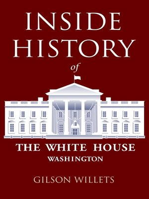 cover image of Inside History of the White House