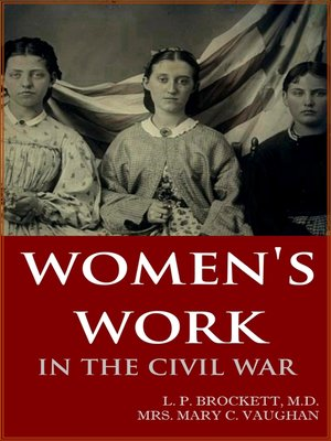 cover image of Women's Work in the Civil War