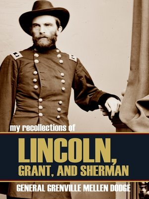 cover image of My Recollections of Lincoln, Grant, and Sherman