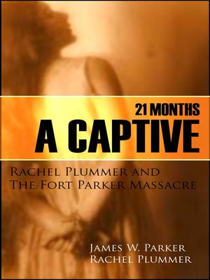 cover image of Twenty-One Months a Captive