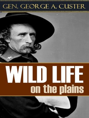 cover image of Wild Life on the Plains