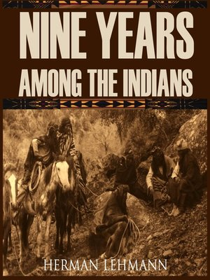 cover image of Nine Years Among the Indians